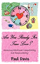 Are You Ready For True Love? by Paul Davis