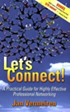 Let's Connect!: A Practical Guide for Highly…