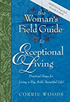 The Woman's Field Guide to Exceptional…