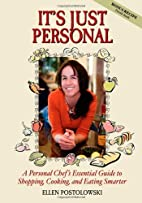 It's Just Personal: A Personal Chef's…