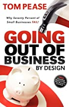 Going Out of Business by Design: Why Seventy…