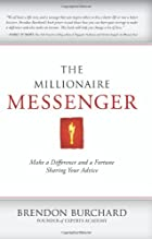 The Millionaire Messenger: Make a Difference…