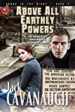 Cavanaugh, Jack: Above All Earthly Powers: Songs in the Night Book 3