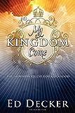 Decker, Ed: My Kingdom Come: The Mormon Quest for Godhood