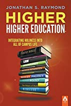 Higher Higher Education by Jonathan S.,…