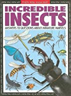 Incredible Insects: Answers to Questions…