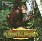 Orangutans by Patricia Armentrout David…
