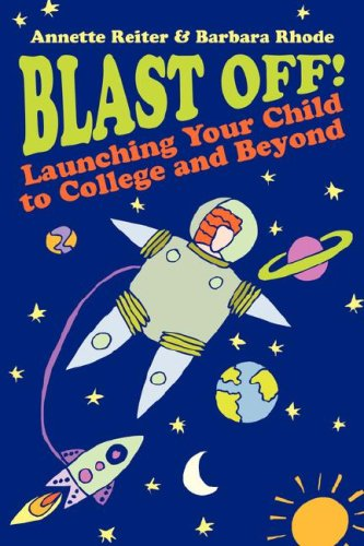blast-off-launching-your-child-to-college-and-beyond