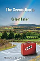 The Scenic Route: Adventures in the Life of…