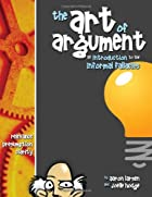 The Art of Argument: An Introduction to the…