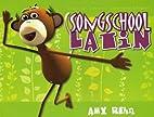 Song School Latin by Amy Rehn