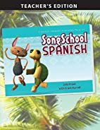 Song School Spanish - Teacher's Edition…