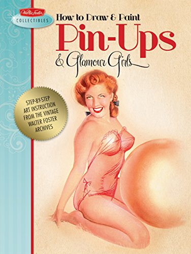 how-to-draw-paint-pin-ups-glamour-girls-walter-foster-collectibles