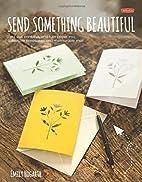 Send Something Beautiful: Fold, pull, print,…