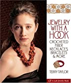 Jewelry with a Hook: Crocheted Fiber…