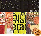 Masters: Collage: Major Works by Leading Artists