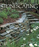 Reed, David: The Art & Craft of Stonescaping: Setting & Stacking Stone