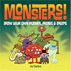 Monsters!: Draw Your Own Mutants, Freaks &…