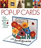 Pop-Up Cards: And Other Greetings that…