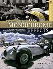 Creative Digital Monochrome Effects: Go…