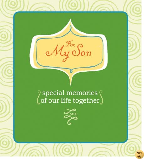 For My Son (AARP): Special Memories of Our Life Together