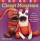 Closet Monsters: Stitch Creatures…