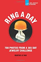 Ring a Day: 700 Photos from a 365 Day…