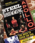 Steel Drumming at the Apollo: The Road to…