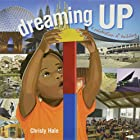 Dreaming Up: A Celebration of Building by…