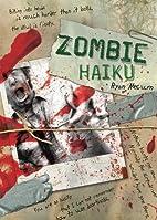 Zombie Haiku by Ryan Mecum