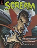 Ellis, Steve: Scream: Draw Classic Vampires, Werewolves, Zombies, Monsters and More