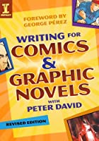 Writing for Comics and Graphic Novels with…