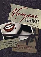 Vampire Haiku by Ryan Mecum