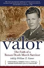 A Study in Valor: The Faith of a Bataan…