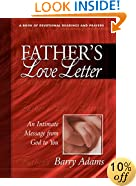 Father's Love Letter: An Intimate Message from God to You (A Book of Devotional Readings and Prayers)
