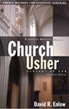Church Usher: Servant of God by David R.…