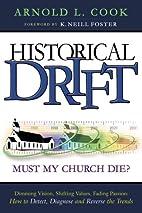 Historical Drift - Must My Church Die? by…