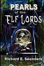 Pearls of the Elf Lords by Richard E…