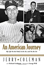 An American Journey: My Life on the Field,…