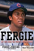 Fergie: My Life from the Cubs to Cooperstown…