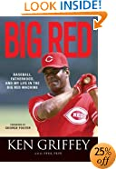 Big Red: Baseball, Fatherhood, and My Life in the Big Red Machine
