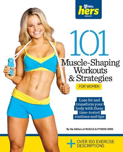 101-muscle-shaping-workouts-strategies-for-women-101-workouts