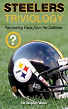Steelers triviology by Christopher J. Walsh