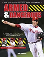 Armed & Dangerous: The Best Pitching Staff…
