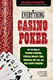 Scoblete, Frank: Everything Casino Poker: Get the Edge at Video Poker, Texas Hold'em, Omaha Hi-Lo, and Pai Gow Poker!