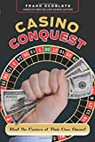 Scoblete, Frank: Casino Conquest: Beat the Casinos at Their Own Games!