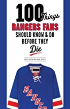 100 Things Rangers Fans Should Know & Do…