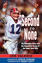 Second to None: The Relentless Drive and the…