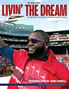 Livin' the Dream: A Celebration of the World…
