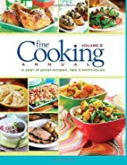 Fine Cooking Annual, Volume 2: A Year of…